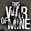 This War Of Mine Trailers
